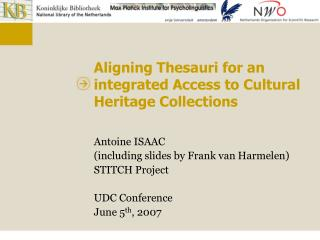 Aligning Thesauri for an integrated Access to Cultural Heritage Collections