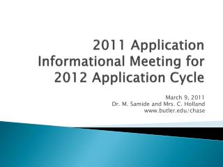 2011 Application Informational Meeting for 2012 Application Cycle