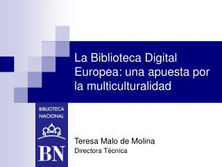 La Biblioteca Digital Europea: una apuesta por la multiculturalidad