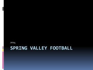 Spring Valley Football