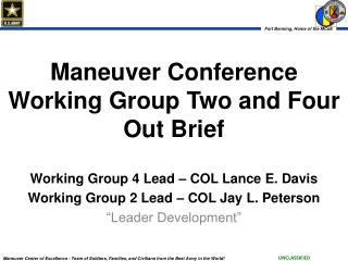 Maneuver Conference Working Group Two and Four Out Brief