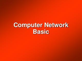 Computer Network Basic