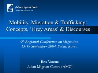 Mobility, Migration & Trafficking: Concepts, 'Grey Areas' & Discourses