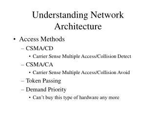 Understanding Network Architecture