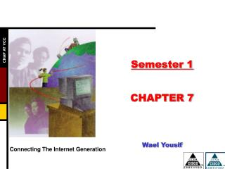 Semester 1 CHAPTER 7 Wael Yousif