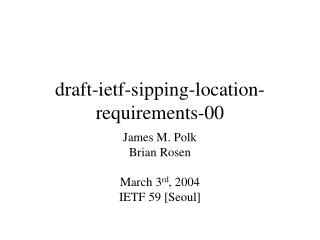 draft-ietf-sipping-location-requirements-00