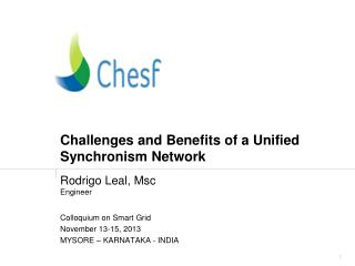 Challenges and Benefits of a Unified Synchronism Network
