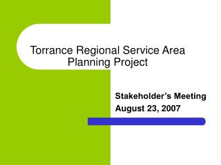 Torrance Regional Service Area Planning Project