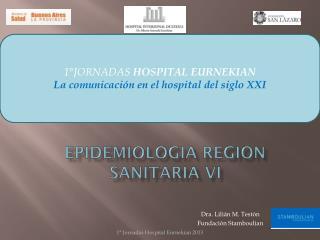 EPIDEMIOLOGIA REGION SANITARIA VI