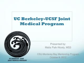 UC Berkeley-UCSF Joint Medical Program