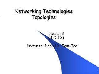 Networking Technologies Topologies