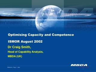 Optimising Capacity and Competence ISMOR August 2002