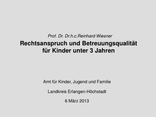 Amt für Kinder, Jugend und Familie Landkreis Erlangen-Höchstadt 6 März 2013