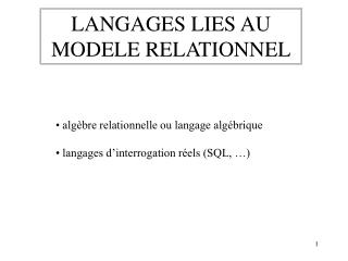 LANGAGES LIES AU MODELE RELATIONNEL
