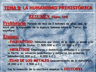 TEMA 9: LA HUMANIDAD PREHIST RICA