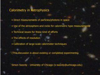 Calorimetry in Astrophysics