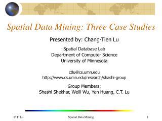 Spatial Data Mining: Three Case Studies