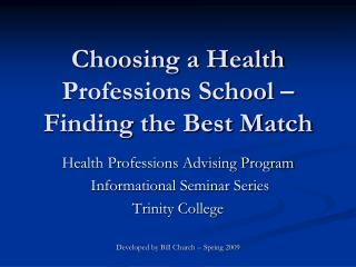 Choosing a Health Professions School – Finding the Best Match