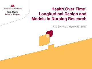 Health Over Time: Longitudinal Design and Models in Nursing Research