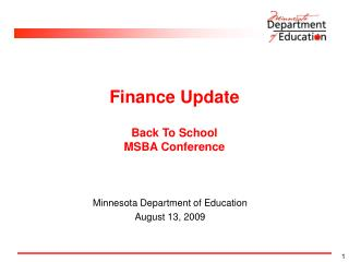 Finance Update Back To School  MSBA Conference
