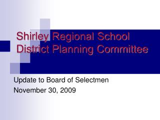 Shirley Regional School District Planning Committee