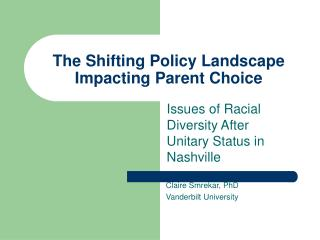 The Shifting Policy Landscape Impacting Parent Choice