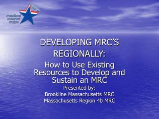 DEVELOPING MRC�S REGIONALLY: