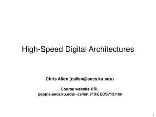 High-Speed Digital Architectures
