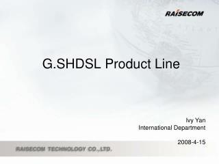 G.SHDSL Product Line