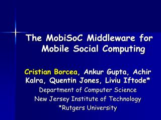 The  MobiSoC  Middleware for Mobile Social Computing