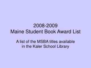 2008-2009 Maine Student Book Award List