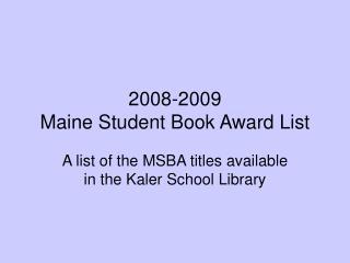 2008-2009 Maine Student Book Award List