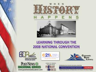 Learning Through the 2008 National Convention