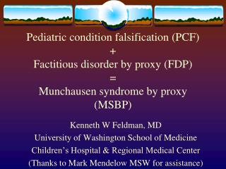 Kenneth W Feldman, MD University of Washington School of Medicine
