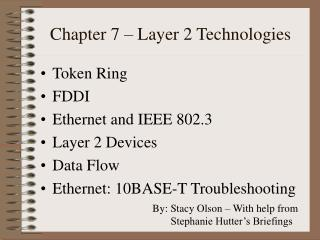 Chapter 7 – Layer 2 Technologies