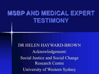 MSBP AND MEDICAL EXPERT TESTIMONY