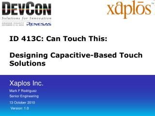 ID 413C: Can Touch This: Designing Capacitive-Based Touch Solutions