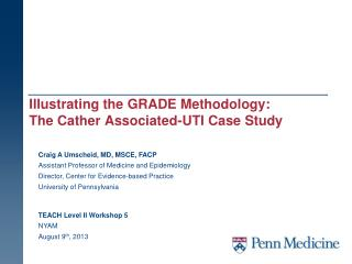 Illustrating the GRADE Methodology:  The Cather Associated-UTI Case Study