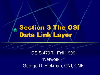 Section 3 The OSI Data Link Layer