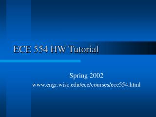 ECE 554 HW Tutorial