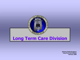 Long Term Care Division