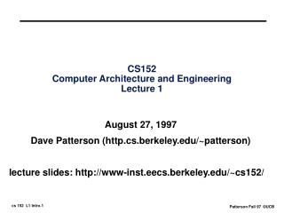 CS152 Computer Architecture and Engineering Lecture 1