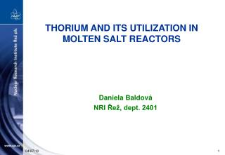 THORIUM AND ITS UTILIZATION IN  MOLTEN SALT REACTORS