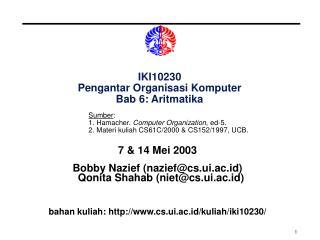 IKI10230 Pengantar Organisasi Komputer Bab 6: Aritmatika
