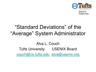 """Standard Deviations"" of the ""Average"" System Administrator"
