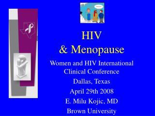 HIV   Menopause