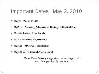Important Dates   May 2, 2010