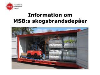 Information om  MSB:s skogsbrandsdepåer
