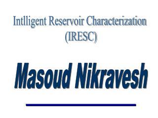 Masoud Nikravesh