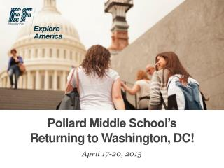 Pollard Middle School's Returning to Washington, DC!